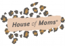 House of Moms